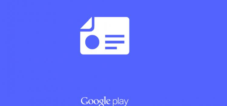 Google Play Edicola: arriva il nuovo layout