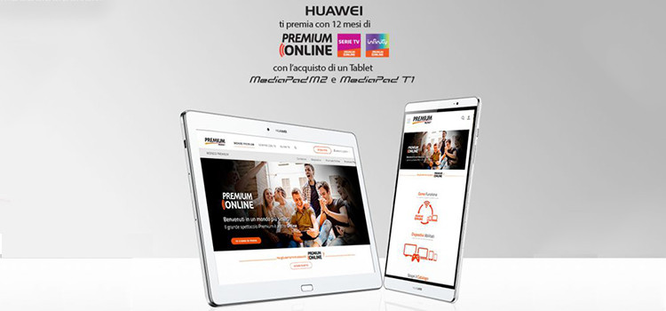 Con Huawei MediaPad M2 o T1, 12 mesi di serie tv + Infinity su Premium Online