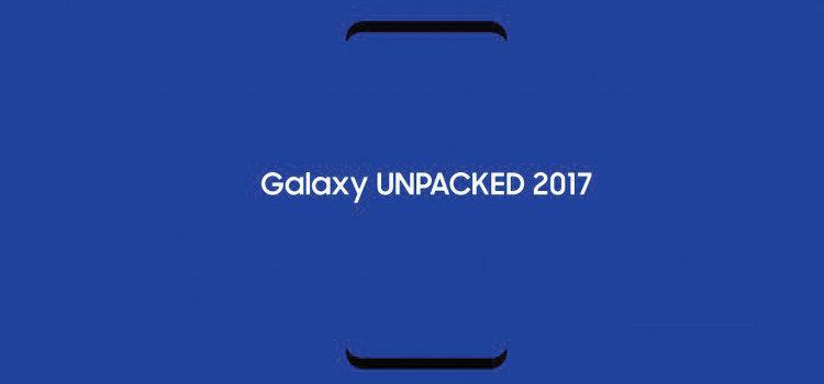 L'app ufficiale per Galaxy Unpacked 2017 per seguire l'evento in diretta