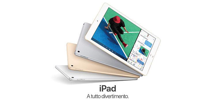 Il nuovo Apple iPad 9.7″ è ufficiale, display Retina e prezzo di 409€