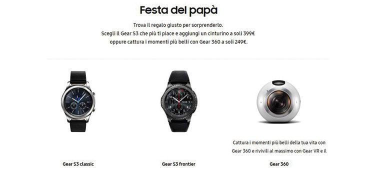 Samsung Gear S3 e Gear 360 in offerta per la festa del papà