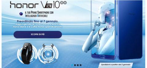 Aperti preordini per l'Honor View 10. Con 1 euro in più la Band 3 o le cuffie bluetooth
