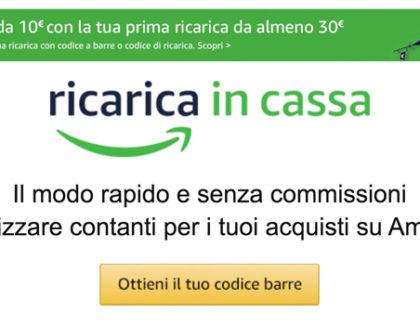 Amazon lancia Ricarica in Cassa: 10 euro di buono con una ricarica da 30 euro