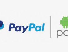 Nuova collaborazione tra PayPal e Android Pay per i pagamenti mobili
