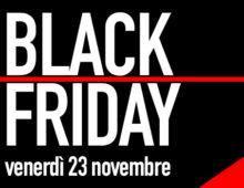 Black Friday venerdì 23 novembre. Tutte le offerte più interessanti